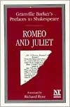 Prefaces to Shakespeare:  Romeo and Juliet - Harley Granville-Barker