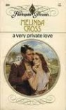 A Very Private Love (Harlequin Presents, No. 889) - Melinda Cross