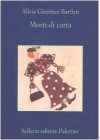 Morti di carta - Alicia Giménez Bartlett