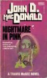 Nightmare in Pink - John D. MacDonald