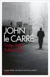 Tinker Tailor Soldier Spy (George Smiley, #5) - John le Carré