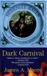 Dark Carnival - James A. Moore
