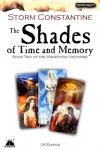 The Shades of Time and Memory - Storm Constantine