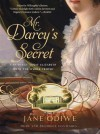 Mr. Darcy's Secret - Jane Odiwe