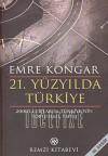 21. Yüzyılda Türkiye: 2000'li yıllarda Türkiye'nin Toplumsal Yapısı - Emre Kongar
