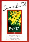 Beard on Pasta (James Beard Library of Great American Cooking) - James Beard, Karl Stuecklen, Michael Romano, Julia Child