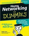 Home Networking for Dummies - Kathy Ivens