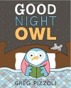 Good Night Owl - Greg Pizzoli, Greg Pizzoli