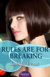 Rules Are For Breaking - Imelda Evans