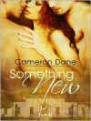 Something New - Cameron Dane
