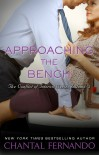 Approaching the Bench (The Conflict of Interest Series Book 3) - Chantal Fernando