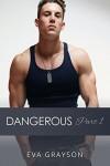 Dangerous Part 1 - Eva Grayson