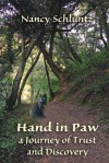 Hand in Paw: A Journey of Trust and Discovery - Nancy S. Schluntz