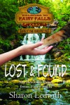 Lost and Found (Mysterious Tales from Fairy Falls, #1) - Sharon Ledwith