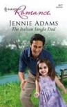 The Italian Single Dad (Harlequin Romance) - Jennie Adams