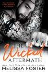 The Wicked Aftermath (The Wickeds: Dark Knights at Bayside) - Melissa Foster