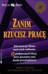 Zanim rzucisz pracę - Robert T. Kiyosaki, Paweł Dereziński
