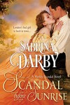 Scandal Before Sunrise: Book 1 of The Weekly Scandal - Sabrina Darby
