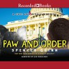 Paw and Order: A Chet and Bernie Mystery, Book 7 - Spencer Quinn, Jim Frangione