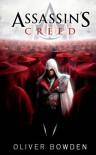 Assassin's Creed Band 2: Die Bruderschaft - Oliver Bowden