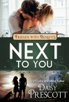 Next to You: Friends with Benefits - Lucy Riot, Daisy Prescott