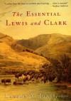 The Essential Lewis and Clark - Landon Y. Jones, William Clark