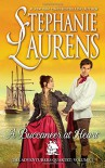 A Buccaneer at Heart (The Adventurers Quartet) - Stephanie Laurens