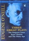 Three Great Plays - Eugene O'Neill