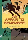 An Affair to Remember! - Harkeerat Anand