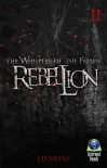 Rebellion (The Whispers of the Fallen) - J.D. Netto