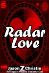 Radar Love - Jason Z. Christie, Johnnie Christie