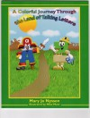 A Colorful Journey Through the Land of Talking Letters, #1 - Mary Jo Nyssen