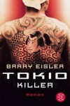 Tokio Killer  - Barry Eisler, Ulrike Wasel, Klaus Timmermann