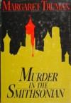 Murder in the Smithsonian - Margaret Truman