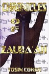 Chronicles of Zauba'ah - Tosin Coker