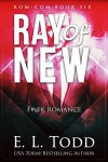 Ray of New (Ray #6) - E. L. Todd