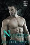 Nightbloom (Nightwing series Book 3) - Juliette Cross