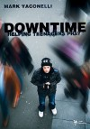 Downtime: Helping Teenagers Pray - Mark Yaconelli