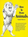 How to Draw Animals - Jack Hamm
