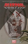 Deadpool Volume 6: Original Sin (Marvel Now) - Brian Posehn, Gerry Duggan, John Lucas
