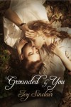 Grounded By You - Ivy Sinclair