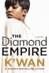 The Diamond Empire (A Diamonds Novel) - K'wan