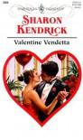 Valentine Vendetta (Harlequin Presents, #2084) - Sharon Kendrick