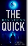 The Quick - Dan Vining