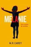 Melanie (Terror (minotauro)) - Manuel Mata, Mike Carey