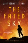 The Fated Sky - Mary Robinette Kowal