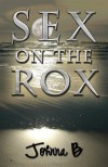 Sex On The Rox - Johnna B.