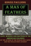 A Man of Feathers (The Seney Chronicles Book 2) - Roger Paulding