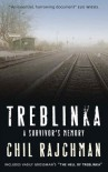 Treblinka: A Survivor's Memory, 1942-1943 - Chil Rajchman, Vasily Grossman, Samuel Moyn