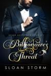 Billionaire's Threat - Sloan Storm